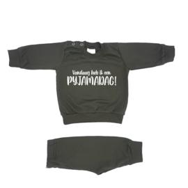 Pyjama 'Vandaag heb ik een pyjamadag'