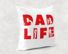 "Kussen ""dad life"""