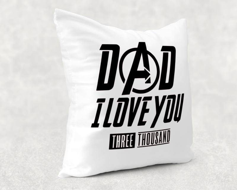Kussen | Dad i love you three thousand