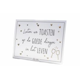 A6 - Laten we toasten op de goede dingen in het leven