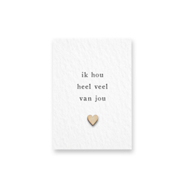 Mini kaart met houten hartje - Ik hou heel veel van jou
