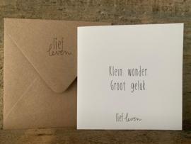 Wenskaart  - 'Klein wonder. Groot Geluk'