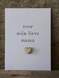 Mini kaart met houten hartje - Voor mijn lieve mama