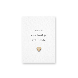 Mini kaart met houten hartje - Wauw een buikje vol liefde