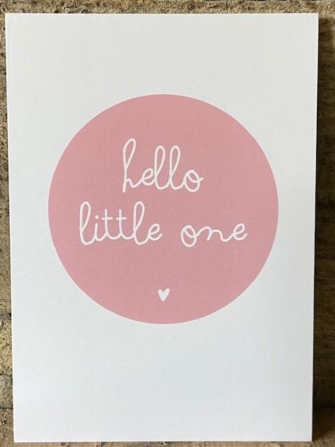 Ansichtkaart -  Hello little one - roze