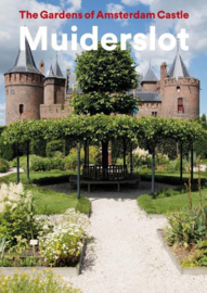 Boek: The gardens of Amsterdam Castle Muiderslot (English)