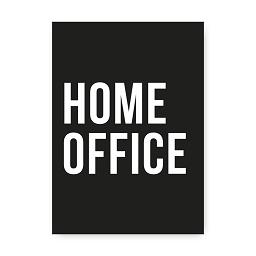 HOME OFFICE poster (zwart wit)
