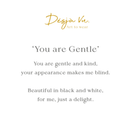 'You are Gentle'