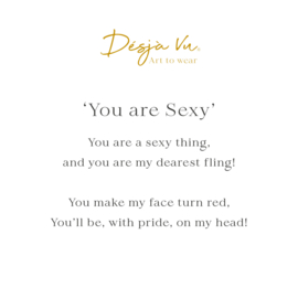'You are Sexy'