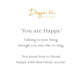 'You are Happy'