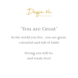 'You are Great'