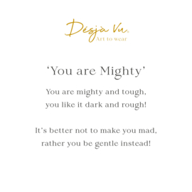 'You are Mighty'