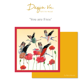 'You are Free'