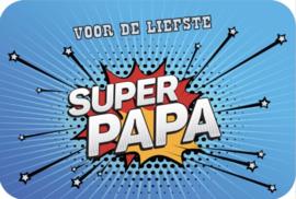 Voor de liefste SUPER PAPA