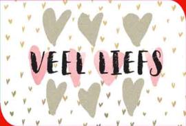 VEEL LIEFS