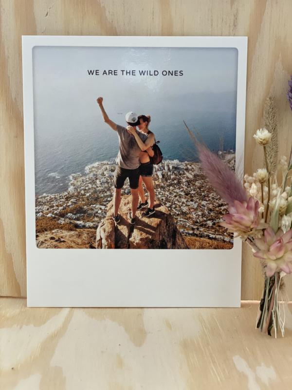 We are the wild ones