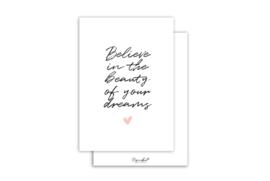 Kaart | Believe in the beauty of your dreams | 5 stuks
