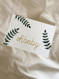 Oh baby | incl envelop
