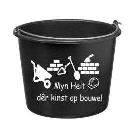 Myn Heit dêr kinst op bouwe!