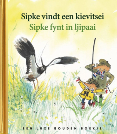 Gouden boekje Sipke vindt een kievitsei/ Sipke fynt in ljipaai