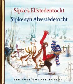 Gouden boekje Sipke's Elfstedentocht/Sipke syn Alvestêdentocht