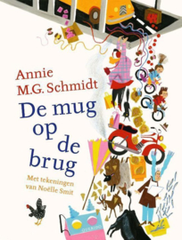 De mug op de brug - Annie M.G. Schmidt