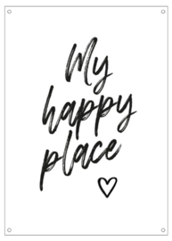 Tuinposter 'My happy place'