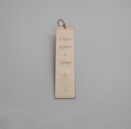 Houten boekenlegger 'Once upon a time'