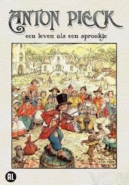 Anton Pieck - Een Leven Als Een Sprookje
