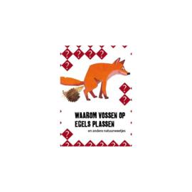 JNM - Waarom vossen op egels plassen