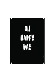 Label-R tuinposter o happy day zwart