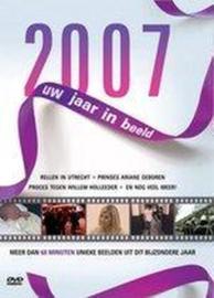 Uw jaar in beeld 2007
