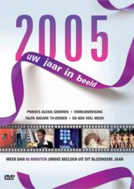 Uw jaar in beeld 2005