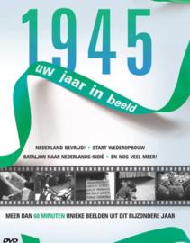 Uw jaar in beeld 1945