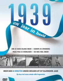Uw jaar in beeld 1939
