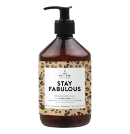 HAND SOAP - STAY FABULOUS