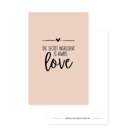 Minikaartje 85x55 • The secret ingredient is always love (Roze)