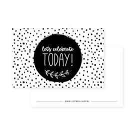 Minikaartje 85x55 • Let's celebrate today! (Z/W)