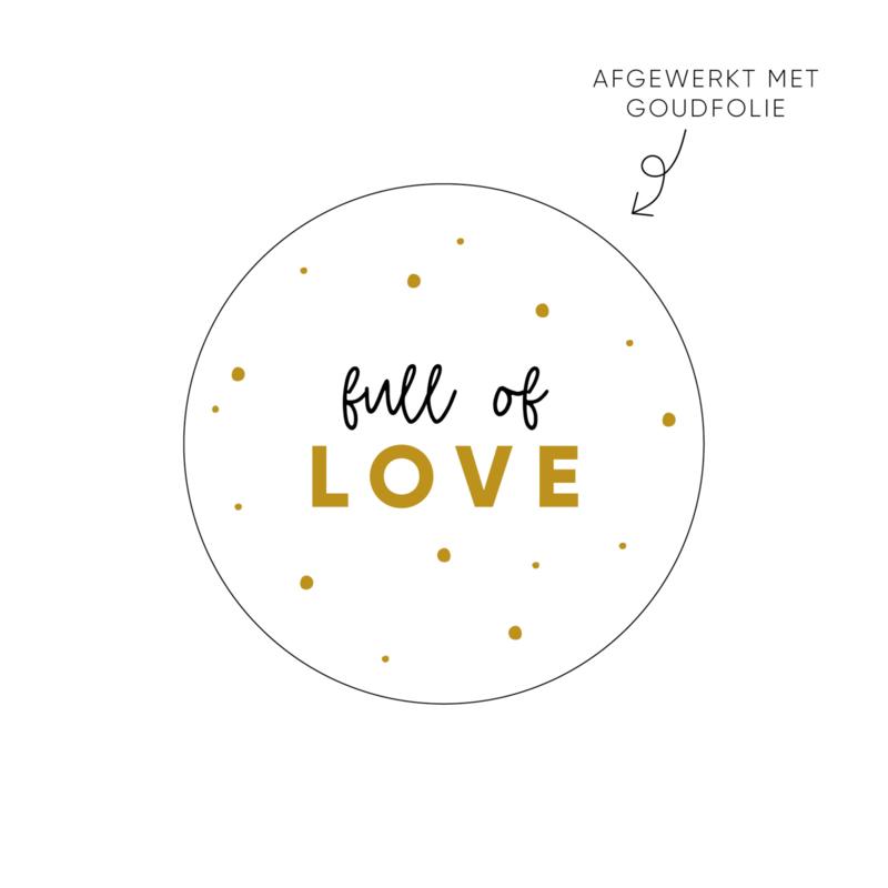 Sticker Full of love • Rol 500 stuks • ø40mm