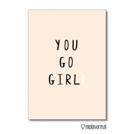 Kaartje You go girl   - MIEKinvorm