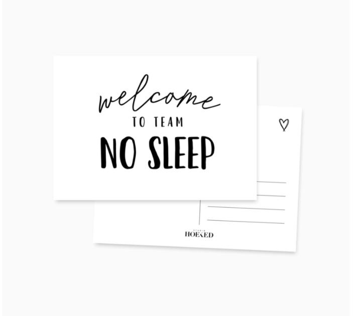 ANSICHTKAART - TEAM NO SLEEP