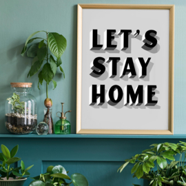 Let's Stay Home Grijs Print | 30x40