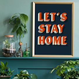 Let's Stay Home Oranje Print | 30x40
