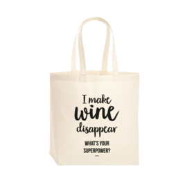 Tas 'I make wine disappear. What's your superpower?'