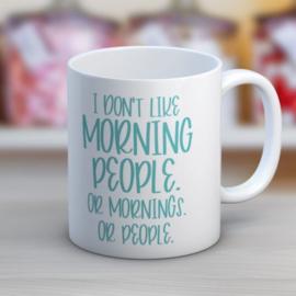 Mok I Don't Like Morning People