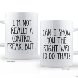 Mok I'm Not Really A Control Freak, But...