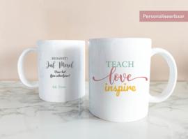 Mok Juf/Meester Teach Love Inspire