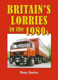 BRITAIN'S LORRIES in the 1980s