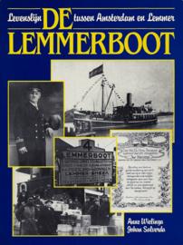 De Lemmerboot. Levenslijn tussen Amsterdam en Lemmer