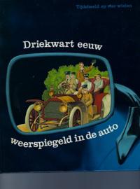 Driekwart eeuw weerspiegeld in de auto.